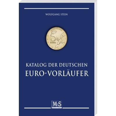 Wolfgang Stein: Katalog der deutschen EURO-Vorläufer