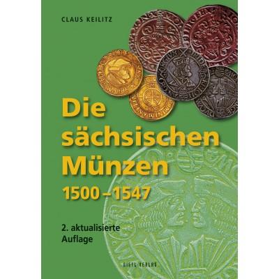 Die sächsischen Münzen 1500 - 1547, 2. Auflage 2010