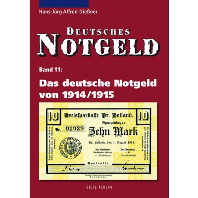 Deutsches Notgeld Band 11: Notgeld 1914, 1. Auflage 2010