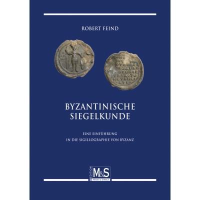 Byzantinische Siegelkunde, 1. Auflage 2010