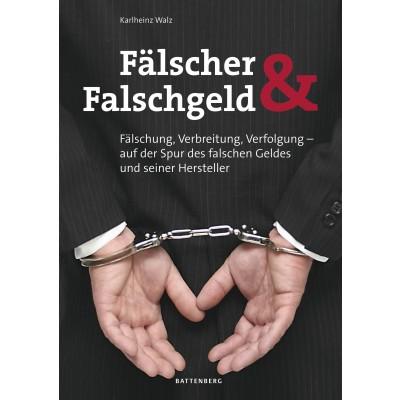Fälscher & Falschgeld, 1. Auflage 2012
