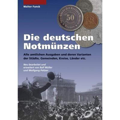 Die deutschen Notmünzen, 8. Auflage 2012