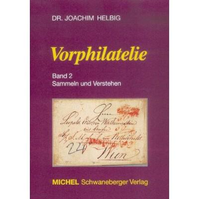MICHEL Vorphilatelie - Band 2 Sammeln und Verstehen