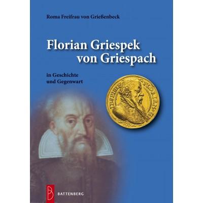 Florian Griespeck von Griespach, 1. Auflage 2014