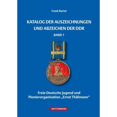 Katalog der Auszeichnungen und Abzeichen der DDR, Band 1