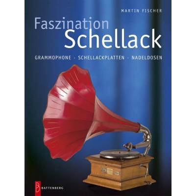 Faszination Schellack, 1. Auflage 2006