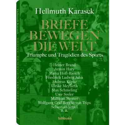 Hellmuth Karasek: Briefe bewegen die Welt - Band 4