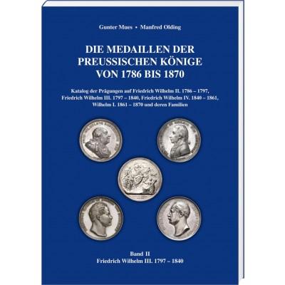 Die Medaillen der Preußischen Könige von 1786 bis 1870, Band 2