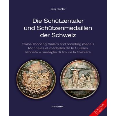 Die Schützentaler und Schützenmedaillen der Schweiz