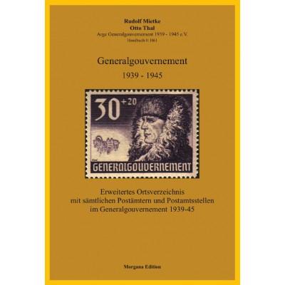 Rudolf Mietke, Otto Thal: Erweitertes Ortsverzeichnis mit sämtlichen Postämtern und Postamtsstellen im Generalgouvernement 1939-45