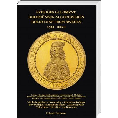 Goldmünzen aus Schweden 1512 – 2020