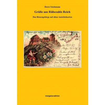 Horst Teichmann: Grüße aus Rübezahls Reich