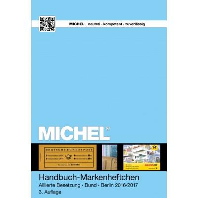 MICHEL Handbuch Markenheftchen Alliierte Besetzung/Bund/Berlin 2016/2017