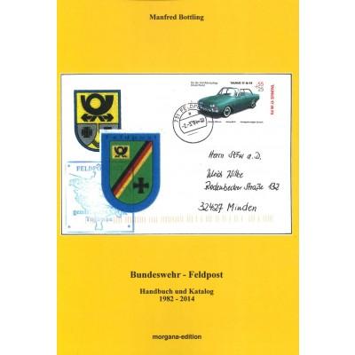Manfred Bottling: Bundeswehr-Feldpost. Handbuch und Katalog 1982-2014