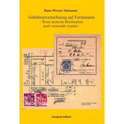 Hans-Werner Salzmann: Gebührenverrechnung auf Formularen – Wozu deutsche Briefmarken noch verwendet werden.