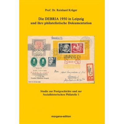 Die DEBRIA 1950 in Leipzig und ihre philatelistische Dokumentation