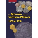 Die Münzen von Sachsen-Weimar 1573 - 1918, 1. Auflage 2007