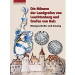 Die Münzen der Landgrafen von Leuchtenberg und Grafen von Hals, 1. Aufl. 2003