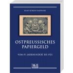 Klaus-Jürgen Karpinski: Ostpreußisches Papiergeld vom 19. Jahrhundert bis 1923