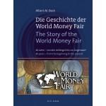Die Geschichte der World Money Fair, 1. Aufl. 2011