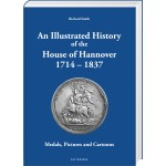 An Illustrated History of the House of Hannover 1714 – 1837