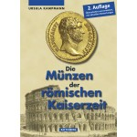 Die Münzen der römischen Kaiserzeit, 2. Auflage 2011