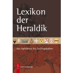 Lexikon der Heraldik. Von Apfelkreuz bis Zwillingsbalken, 3. Auflage 2011
