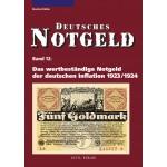 Deutsches Notgeld Band 12: Das wertbeständige Notgeld der deutschen Inflation 1923/1924, 1. Auflage 2011
