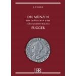 Die Münzen des gräflichen und fürstlichen Hauses Fugger, Auflage 2012