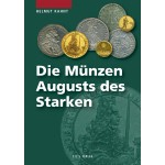 Die Münzen Augusts des Starken, 1. Auflage 2009