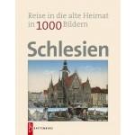 Schlesien - Reise in die alte Heimat in 1000 Bildern