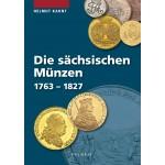 Die sächsischen Münzen von 1763 bis 1827, 1. Auflage 2014