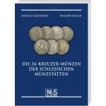 Dariusz Ejzenhart, Ryszard Miller: Die 24-Kreuzer-Münzen der schlesischen Münzstätten