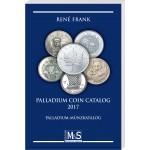 René Frank: Palladium Coin Catalog 2017