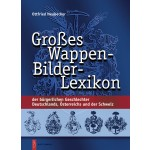 Großes Wappen-Bilder-Lexikon, 3. Auflage 2008