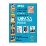 Edifil 2015 Catalogo Unificado de sellos de Espana y Dependencies Postales / Spanien & Gebiete