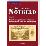 Das Papiergeld der deutschen Eisenbahnen und der Reichspost: Deutsches Notgeld, Band 13