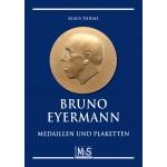 Bruno Eyermann - Medaillen und Plaketten