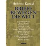 Hellmuth Karasek: Briefe bewegen die Welt - Band 1