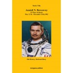 Anatoli N. Berezovoy: 211 Days in Space, May 13th - December 10th, 1982