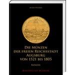 Die Münzen der Freien Reichsstadt Augsburg