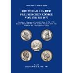 Die Medaillen der Preußischen Könige von 1786 bis 1870, Band 1
