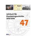 Jahrbuch für Eisenbahngeschichte 47 (2015/2016)