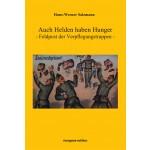 Hans-Werner Salzmann: Auch Helden haben Hunger - Feldpost der Verpflegungstruppen -