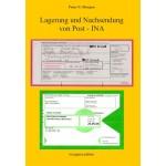 Peter N. Morgen: Lagerung und Nachsendung von Post – INA
