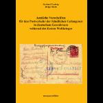 Amtliche Vorschriften für den Postverkehr der feindlichen Gefangenen in deutschem Gewahrsam während des ersten Weltkrieges