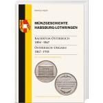 Münzgeschichte Habsburg-Lothringen, Band 3 Kaisertum Österreich 1804 – 1867
