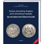 Swiss shooting thalers and shooting medals