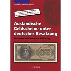 Ausländische Geldscheine unter deutscher Besatzung, 1. Auflage 2006