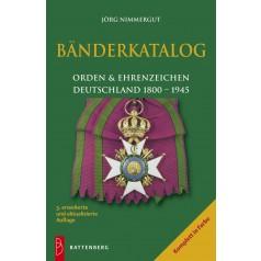 Bänderkatalog Orden & Ehrenzeichen, Deutschland 1800 - 1945, 3. Auflage 2008